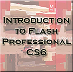 New Flash Professional CS6 Course at ed2go